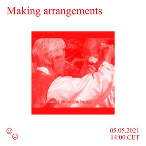 Good Times Bad Times / Making Arrangements with Jean-Baptiste / 05.05.2021