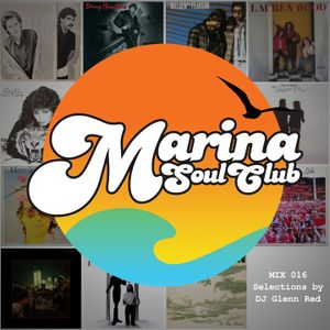MARINA SOUL CLUB - MIX 016 - Nielsen/Pearson, Marti Caine, Bill Champlin, Neil Young, Richie Havens