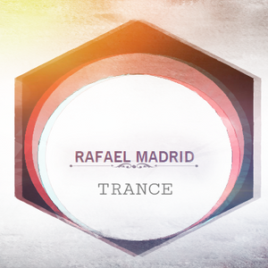 RaTrance Episode 8! (Rafael Madrid Especial Inspiration Trance Mix)