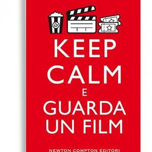 Keep Calm e guarda un film - Sebastiano Barcaroli e Federica Lippi