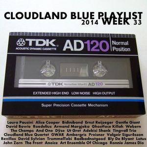 Cloudland Blue Weekly Playlist 2014 No 33