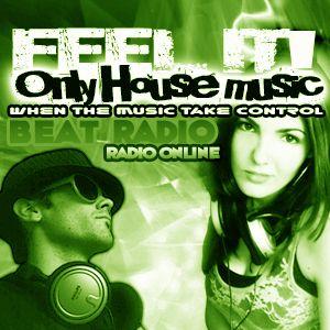FEELIT! Only House Music Radio Show 15JUNIO 2012
