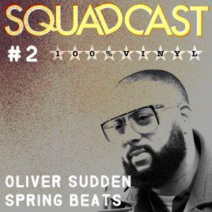 #2 Oliver Sudden - Spring Beats