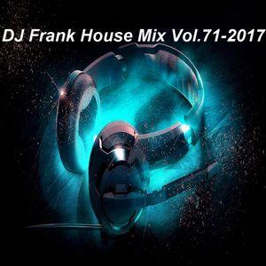 DJ Frank House Mix Vol.71-2017