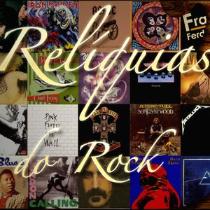 Reliquias do Rock #20 - 27 FEV 2012