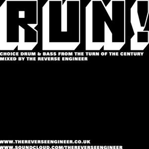 RUN! Choice Drum and Bass from the turn of the century