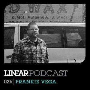 Linear Podcast   026   Frankie Vega