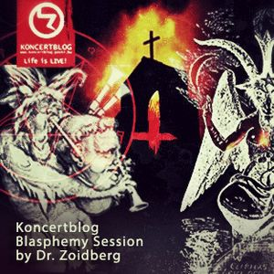 Koncertblog Blasphemy Session by Dr. Zoidberg & artwork by Rudolf Szilágyi