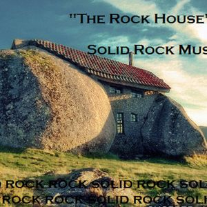 """The Rock House""  Solid Rock Music w/MikeBass aka Mike Williams 3"