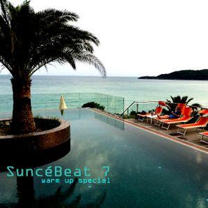 SuncéBeat 7 warm up special