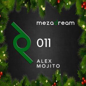 ALEX MOJITO - VIP Guest Mix [MezaDream #011]