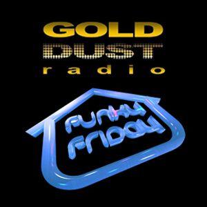 Funky B Funky Friday Gold Dust radio 04-04-14