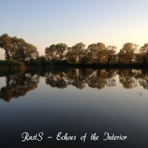 Rast.S - Echoes of the Interior
