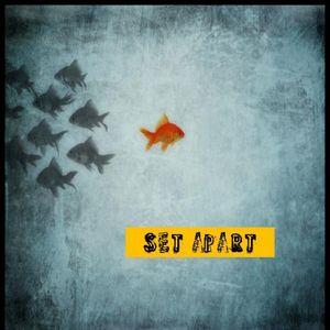 Set Apart - Audio