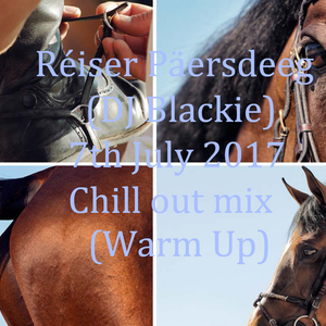 Réiser Päersdeeg (DJ Blackie) 7th July 2017 Chill out before the evening starts !!!!