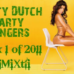 Dirty Dutch Party Bangers! [Mix 1 of 2011]