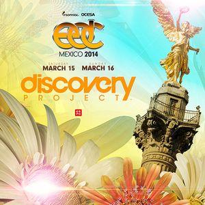 Discovery Project: EDC México 2014 = DJ JOSO