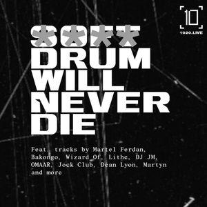 Soft Drum Will Never Die w/ NKC - 5th September 2019
