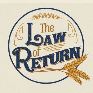 The Law of Return   Week 1: While the Earth Remains