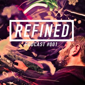 Daniele Dovico - Refined Podcast #001