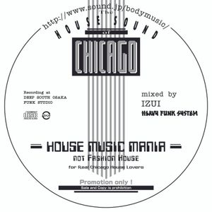 HOUSE MUSIC MANIA