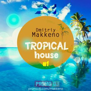 Tropical House #1