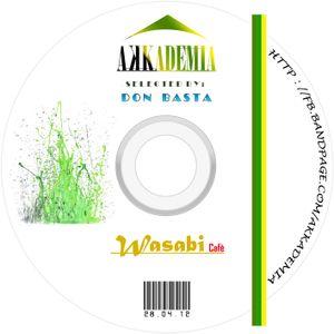 Akkademia @ Wasabi |Sab.28.Apr.2012| mix by DonBasta DJ