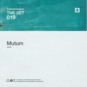 Noiselab THE SET 019: MUTUM