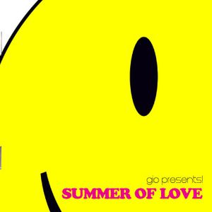 GIO PRESENTS! SUMMER OF LOVE