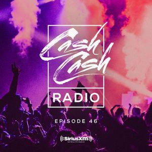 Cash Cash Radio episode 46