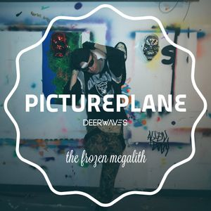 MIXTAPE #22: PICTUREPLANE - THE FROZEN MEGALITH