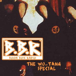 Boom Box Radio: The Wu-Tang Clan Special