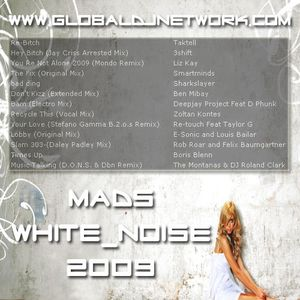 MaDs-WhItE_NoIsE_2009