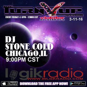 DJ STONE COLD -MAKE ME RICHER MIX THE TURN UP SHOW 3-11-16 VIOLATOR ALL STAR DJS