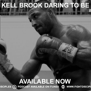 INTERVIEW: Kell Brook Daring To Be Great