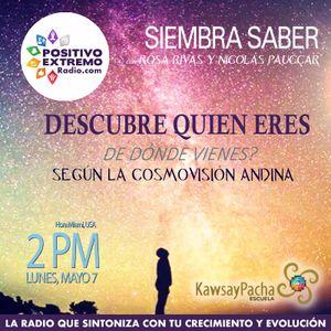 SIEMBRA SABER CON ROSA RIVAS Y NICOLAS PAUCCAR-05-07-2018-DESCUBRE QUIEN ERES DE DONDE VIENES SEGUN