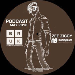 "BamBara Recordings May 12 Podcast By ""Zee Ziggy"""