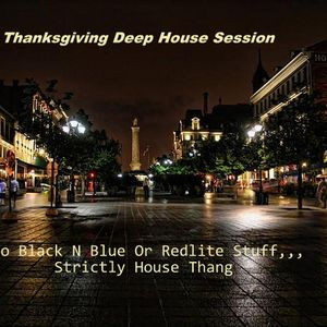 The Thanksgiving Deep House Sess