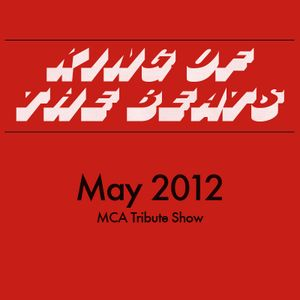 King of the Beats with @Powercut - May 2012 (MCA Tribute Show)