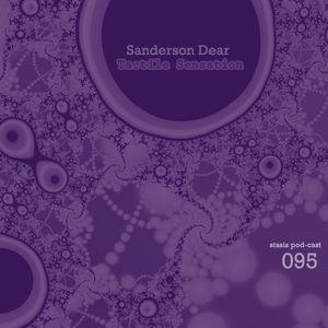 Sanderson Dear - Tactile Sensation