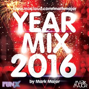 Yearmix 2016 by Mark Major