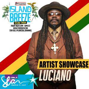 Island Breeze 87 - Artist Showcase Luciano
