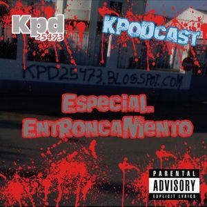 Kpodcast Especial Entronkamento