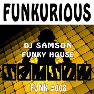 DJ Samson - Funkurious (#008)