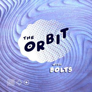 The Orbit w/Bolts - July 2016