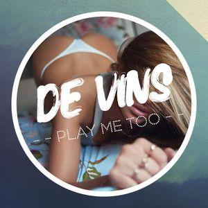 De Vins - Play ME Too!