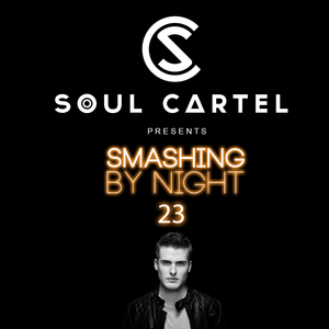 Smashing by Night #23 by Soul Cartel.