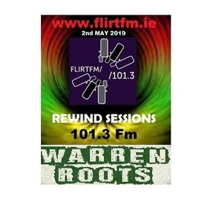 REWIND SESSIONS - WARREN ROOTS FLIRTFM 20190502