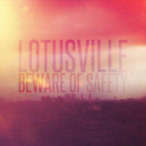 Episode 199: Beware of Safety / Lotusville