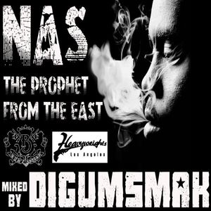 Nas...The Prophet From The East...mixed by Digumsmak